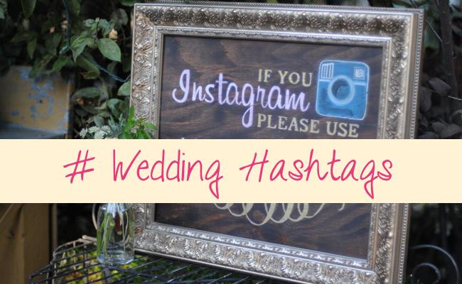 #Wedding Hashtags