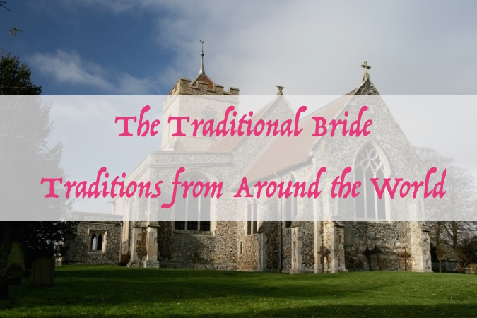 The Traditional Bride   5 Wedding Traditions from Around the World   Occasions by M&K LLC